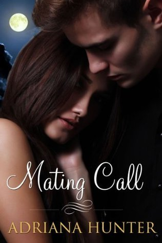 Mating Call  by  Adriana Hunter
