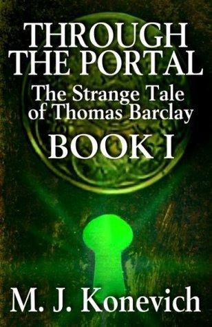 Through The Portal M. J. Konevich