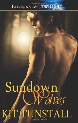 Sundown Wolves (Sundown Pack, #1-3)  by  Kit Tunstall