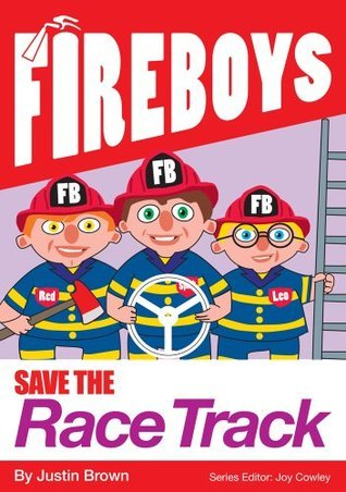 Fire Boys - Save The Racetrack  by  Justin Brown