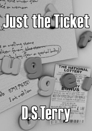 Just the Ticket David Terry
