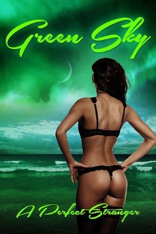 Green Sky A Perfect Stranger