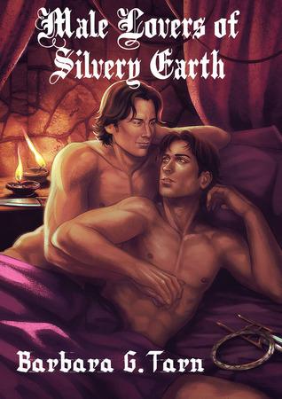 Male Lovers of Silvery Earth  by  Barbara G. Tarn