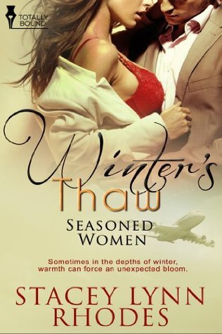 Winters Thaw  by  Stacey Lynn Rhodes