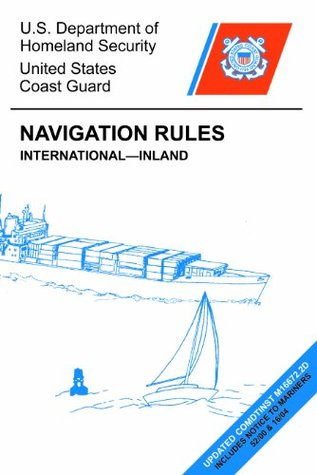 Navigation Rules: Rules of the Road, updated ed. U.S. Coast Guard