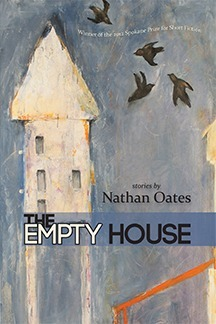 The Empty House  by  Nathan Oates