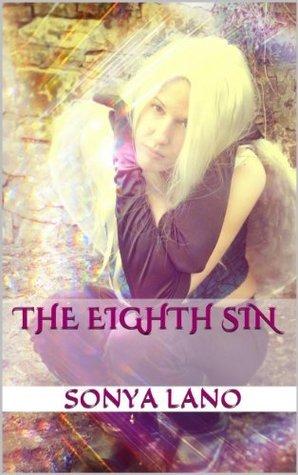 The Eighth Sin  by  Sonya Lano