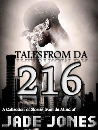 Tales From Da 216 Jade Jones