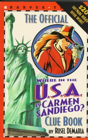 The Official Where in the U.S.A. Is Carmen Sandiego?: Clue Book  by  Rusel DeMaria