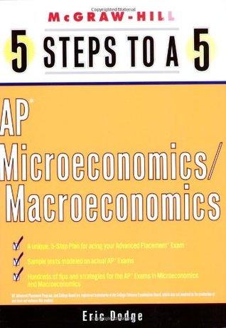 5 Steps to a 5: AP Microeconomics/Macroeconomics  by  Eric Dodge