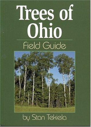 Trees of Ohio Field Guide Stan Tekiela