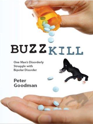 Buzzkill  by  Peter Goodman