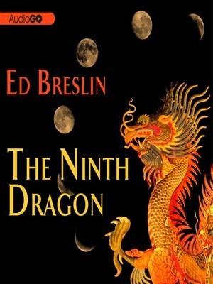 The Ninth Dragon Ed Breslin