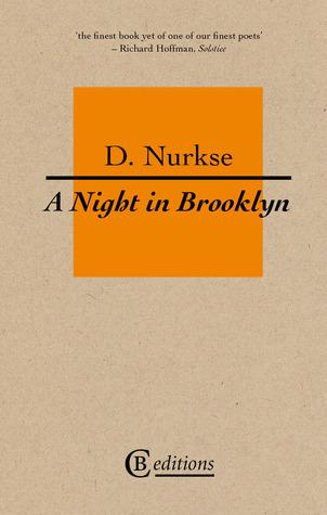A Night in Brooklyn D. Nurkse