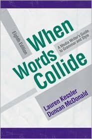 When Words Collide 8th (eighth) edition Text Only Lauren Kessler