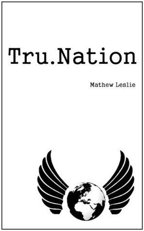 Tru.Nation  by  Mathew Esta