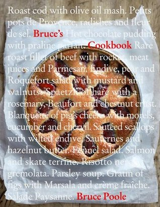 Bruces Cookbook  by  Bruce Poole