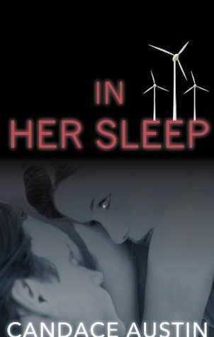 In Her Sleep  by  Candace Austin