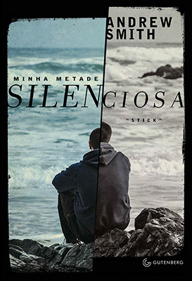 Minha Metade Silenciosa  by  Andrew  Smith