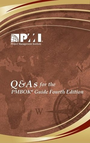 Q & As for the Pmbok Guide  by  Frank T. Anbari