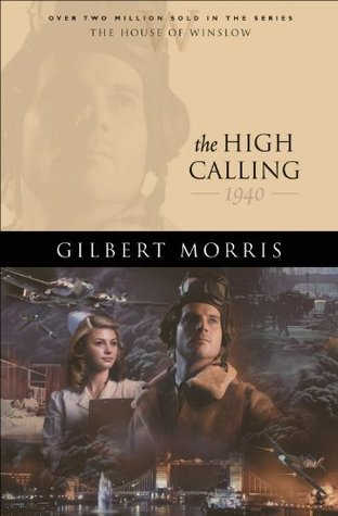 High Calling, The (House of Winslow Book #37)  by  Gilbert Morris