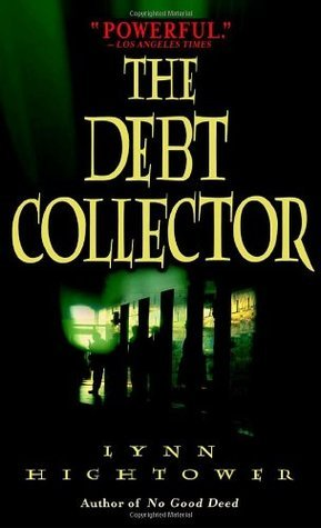 The Debt Collector (Sonora Blair, Book 4)  by  Lynn S. Hightower
