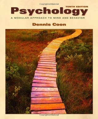 Psychology: A Modular Approach to Mind and Behavior  by  Dennis Coon