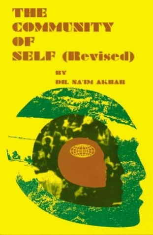 The Community of Self  by  Naim Akbar