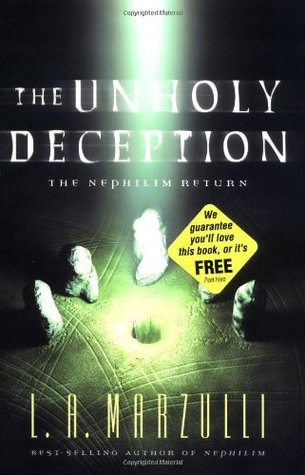 The Unholy Deception (Nephilim series, #2) L.A. Marzulli