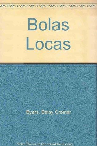 Bolas locas/ The Pinballs Betsy Byars