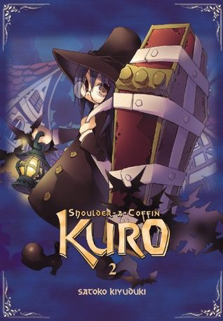 Shoulder-a-Coffin Kuro, Vol. 2 Satoko Kiyuduki