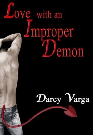 Love With An Improper Demon  by  Darcy Varga