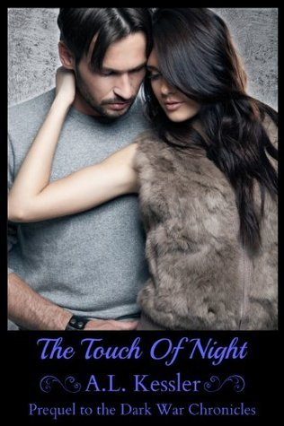 The Touch of Night  by  A.L. Kessler