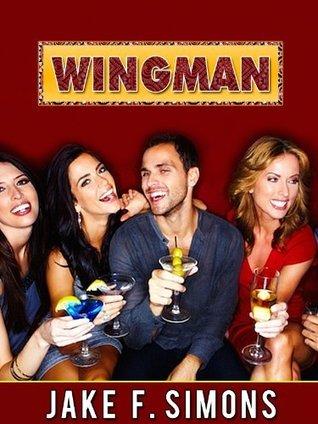 Wingman  by  Jake F. Simons