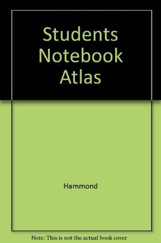 Hammond Students Notebook Atlas  by  Hammond World Atlas Corporation