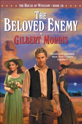 Beloved Enemy, The (House of Winslow Book #30) Gilbert Morris