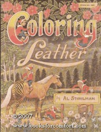 Coloring leather Al Stohlman