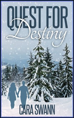 Quest for Destiny  by  Cara Swann