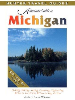 Michigan Adventure Guide Kevin Hillstrom