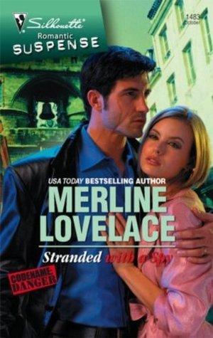 Stranded With a Spy  by  Merline Lovelace