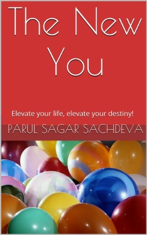 The New You  by  Parul Sachdeva