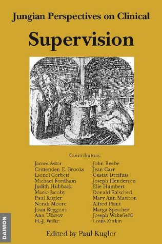 Jungian Perspectives on Clinical Supervision John Beebe
