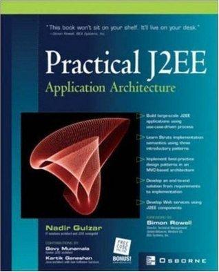 Practical J2EE Application Architecture Nadir Gulzar