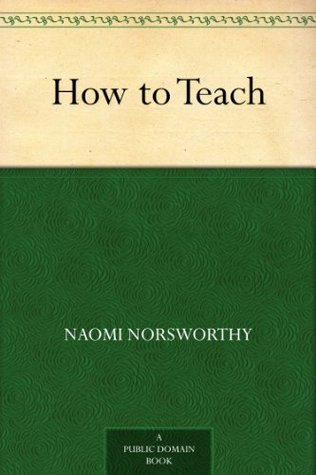 How to Teach Naomi Norsworthy