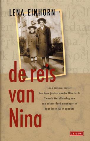 De reis van Nina  by  Lena Einhorn