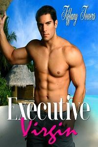 Executive Virgin  by  Tiffany Towers