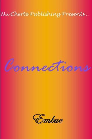 Connections (No Other Love Series #6)  by  Embue