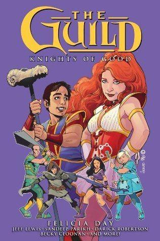 The Guild Volume 2  by  Felicia Day