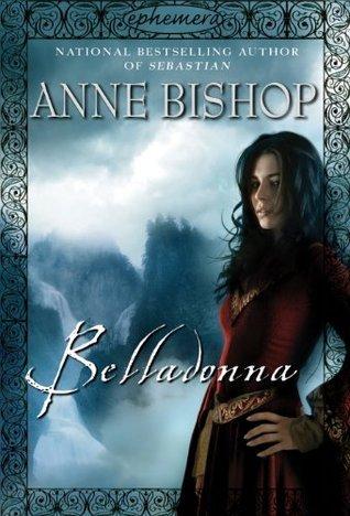 Belladonna (Ephemera #2)  by  Anne Bishop