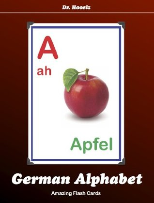 German Alphabet Flash Cards  by  Dr. Hooelz